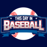 This Day in Baseball